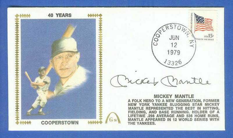MICKEY MANTLE - 1979 AUTOGRAPHED Gateway Cachet 'COOPERSTOWN' (Yankees) Baseball cards value