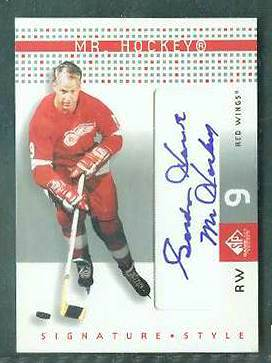 Gordie Howe - 2002-03 SP Game-Used #SS-GH Signature Style AUTOGRAPH Hockey cards value