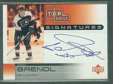 Pavel Brendl - 2002-03 Upper Deck TOP SHELF Signatures AUTOGRAPH #PA Hockey cards value