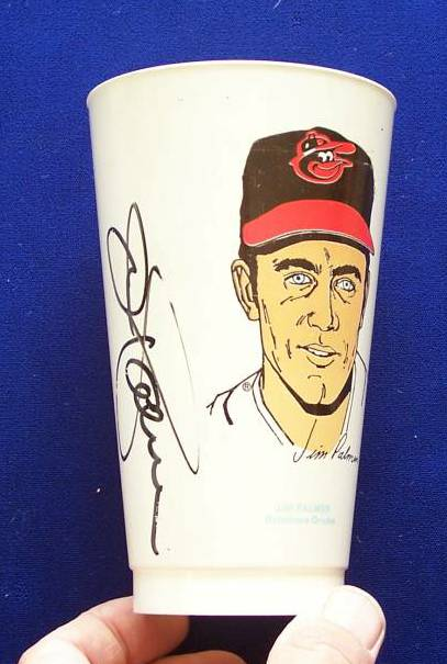 Jim Palmer - AUTOGRAPHED Slurpee's Cup (Orioles Hall-of-Famer) Baseball cards value