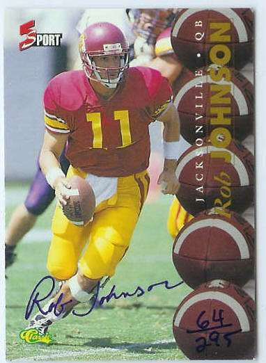 Rob Johnson - 1995 5-Sport AUTOGRAPH (USC) Football cards value