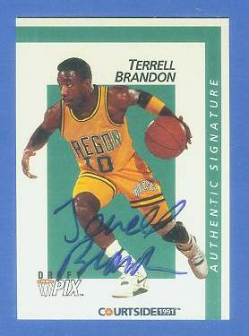 1991 Courtside #.6 Terrell Brandon AUTOGRAPH (Oregon) Basketball cards value
