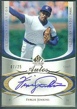 Fergie Jenkins - 2004 SP Legendary Cuts ULTIMATE AUTOS AUTOGRAPH #UA-FJ Baseball cards value