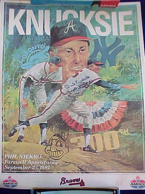 Phil Niekro - AUTOGRAPHED 'KNUCKSIE' Farewell Appearance Poster (18x24) Baseball cards value