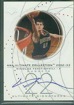 Nikoloz Tskitishvili - 2002-03 Upper Deck 'Ultimate Signatures' AUTOGRAPH Basketball cards value