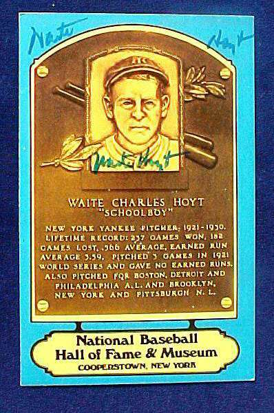 Waite Hoyt - AUTOGRAPHED Hall-of-Fame BLUE PLAQUE Postcard (Yankees) Baseball cards value