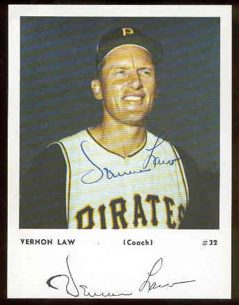 Vernon Law - AUTOGRAPHED Team-Issued card (Pirates) Baseball cards value