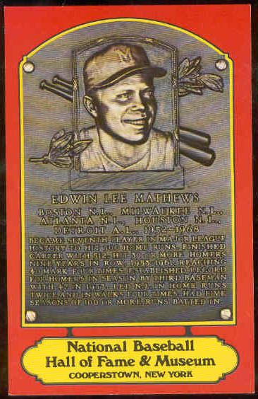 Eddie Mathews - AUTOGRAPHED Hall-of-Fame RED PLAQUE Postcard (Braves) Baseball cards value