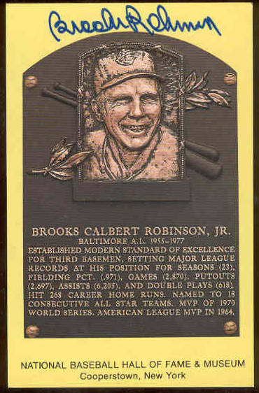 Brooks Robinson - AUTOGRAPHED (LOA) Hall-of-Fame Gold Plaque Postcard (Ori Baseball cards value