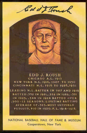 Edd Roush - AUTOGRAPHED (LOA) Hall-of-Fame Gold Plaque Postcard (White Sox Baseball cards value