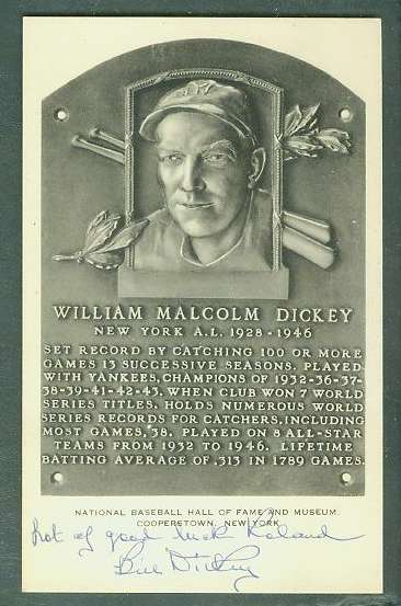 Bill Dickey - AUTOGRAPHED Hall-of-Fame WHITE PLAQUE Postcard (Yankees) Baseball cards value