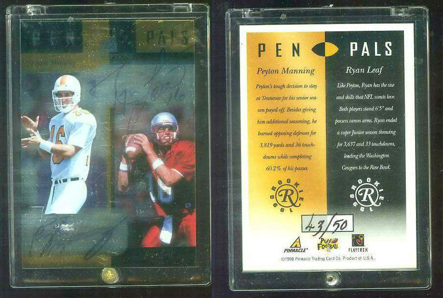Peyton Maning - 1998 Pinnacle Inscriptions Pen Pals #8A AUTOGRAPHED ROOKIE Football cards value