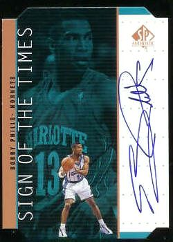 #BP Bobby Phils - 1998-99 SP Authentic BRONZE AUTOGRAPHED 'Sign...Times' Basketball cards value