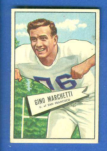 1952 Bowman Small FB #.23 Gino Marchetti ROOKIE (Dallas Texans) Football cards value