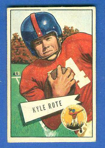 1952 Bowman Small FB #.28 Kyle Rote ROOKIE [#x] (New York Giants) Football cards value