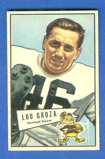 1952 Bowman Small FB #105 Lou Groza (Browns Hall-of-Famer) Football cards value