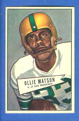 1952 Bowman Small FB #127 Ollie Matson ROOKIE (U. of San Francisco) Football cards value