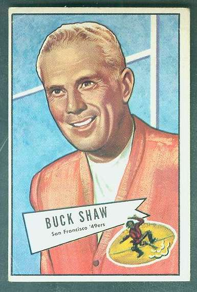 1952 Bowman Large FB #.95 Lawrence 'Buck' Shaw ROOKIE (49ers Coach) Football cards value