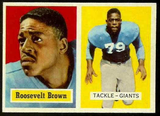 1957 Topps FB #.11 Roosevelt Brown [#a] (NY Giants) Football cards value