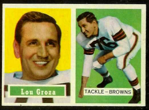 1957 Topps FB #.28 Lou Groza [#b] (Browns) Football cards value