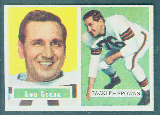 1957 Topps FB #.28 Lou Groza [#c] (Browns) Football cards value