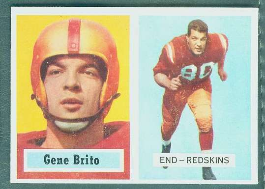 1957 Topps FB #.48 Gene Brito [#a] (Redskins) Football cards value