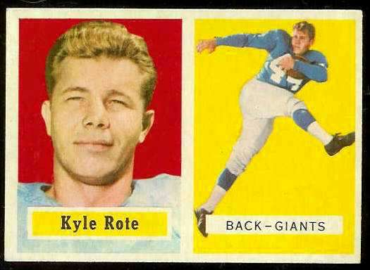 1957 Topps FB #.59 Kyle Rote [#a] (NY Giants) Football cards value
