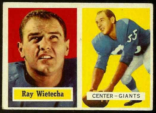 1957 Topps FB #122 Ray Wietecha (NY Giants) Football cards value