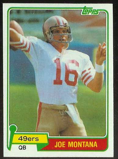1981 Topps FB #216 Joe Montana ROOKIE [#a] Football cards value
