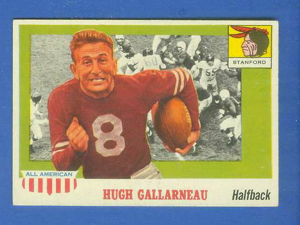 1955 Topps ALL-AMERICAN FB #.75 Hugh Gallarneau (STANFORD) Football cards value