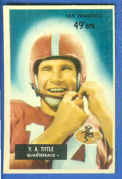 1955 Bowman FB #.72 Y.A. Tittle [#b] (49ers) Football cards value