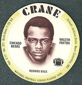 1976 Crane FB Discs #23 Walter Payton SHORT PRINT ROOKIE (Bears,HOF) Football cards value