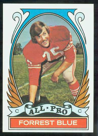 1972 Topps FB #269 Forrest Blue VERY SCARCE SHORT PRINT (49ers) Football cards value