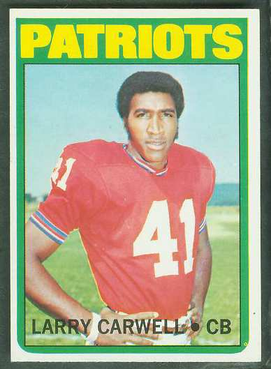 1972 Topps FB #299 Larry Carwell [#a] VERY SCARCE SHORT PRINT (Patriots) Football cards value