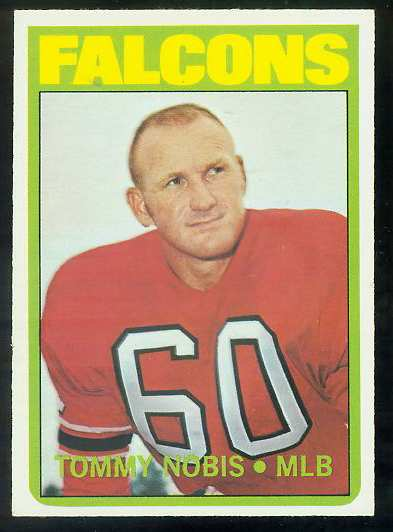1972 Topps FB #309 Tommy Nobis VERY SCARCE SHORT PRINT (Falcons) Football cards value