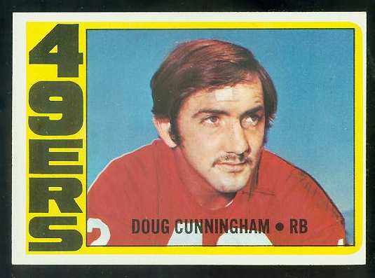 1972 Topps FB #311 Doug Cunningham VERY SCARCE SHORT PRINT (49ers) Football cards value
