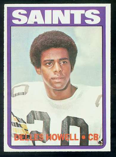 1972 Topps FB #321 Delles Howell VERY SCARCE SHORT PRINT (Saints) Football cards value