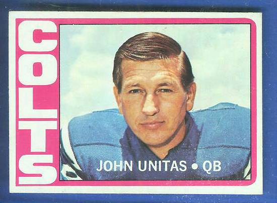 1972 Topps FB #165 Johnny Unitas [#a] (Colts) Football cards value