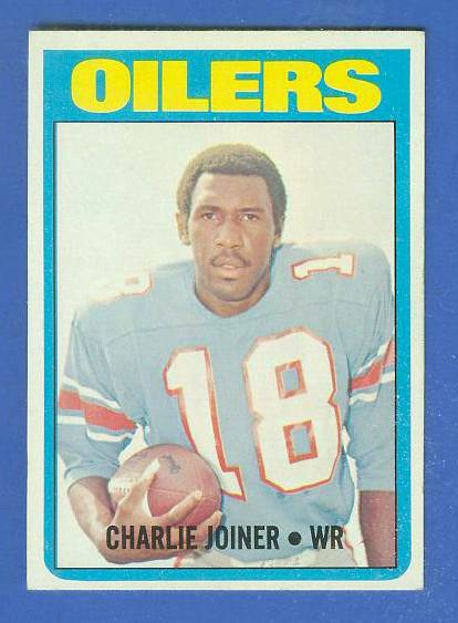 1972 Topps FB #244 Charlie Joiner ROOKIE [#b] (Oilers) Football cards value