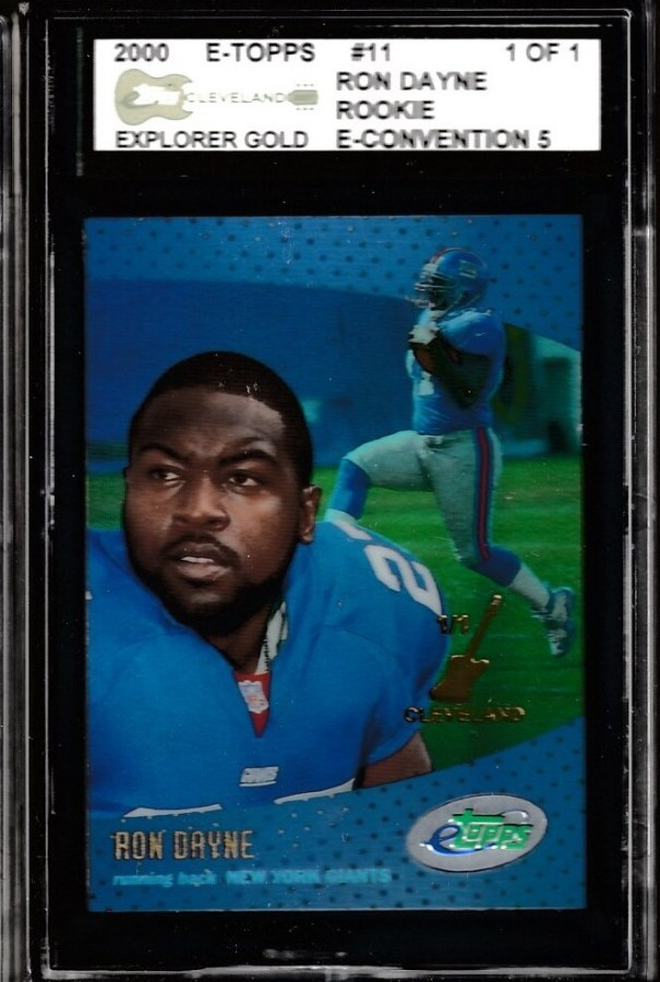 Ron Dayne - 2000 E-Topps/ETopps #11 ROOKIE [1-of-1 CLEVELAND] (NY Giants) Baseball cards value