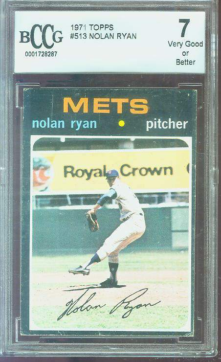 1971 Topps #513 Nolan Ryan [BCCG-7] (Mets) Baseball cards value