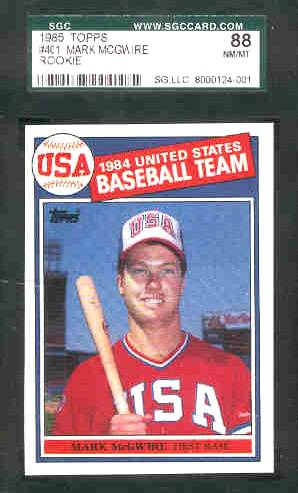 Mark McGwire - 1985 Topps #401 ROOKIE [SGC-88 NM/MINT] (USA Olympic) Baseball cards value