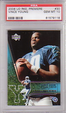 Vince Young - 2006 UD Rookie Premiere #30 ROOKIE [GEM MINT PSA-10 !!!] Baseball cards value