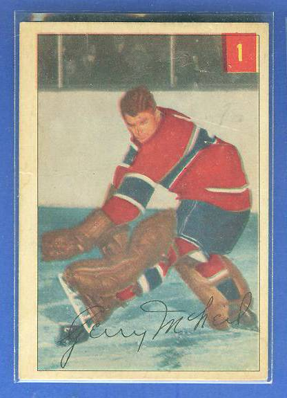 1954-55 Parkhurst Hockey #1 Gerry McNeil (Canadiens) Hockey cards value