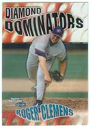 1999 Sports Illustrated 'DIAMOND DOMINATORS' #..2 Roger Clemens (Blue Jays Baseball cards value