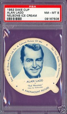1952 Dixie Cup Nelson Ice Cream - ALAN LADD Non-Sport cards value