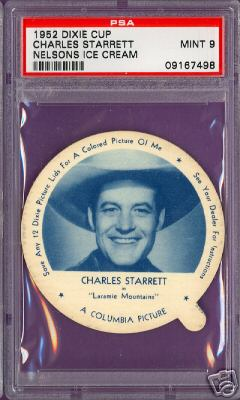 1952 Dixie Cup Nelson Ice Cream - CHARLES STARRETT Non-Sport cards value