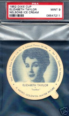 1952 Dixie Cup Nelson Ice Cream - ELIZABETH TAYLOR Non-Sport cards value