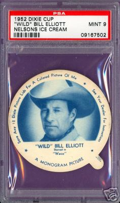 1952 Dixie Cup Nelson Ice Cream - WILD BILL ELLIOTT Non-Sport cards value