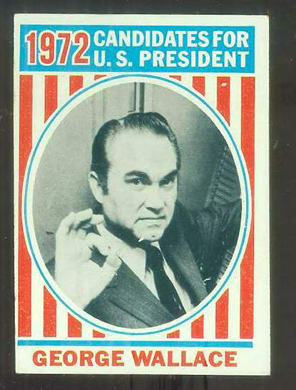 1972 Topps U.S. PRESIDENTS #43 George Wallace Non-Sport cards value